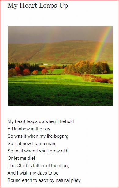 "My Heart Leaps Up (or ""The Rainbow"") by William Wordsworth"